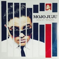 Mojo Juju ‎– Seeing Red / Feeling Blue (Vinyl LP)