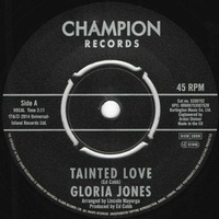 "Gloria Jones - Tainted Love / Come Go With Me (Vinyl 7"")"