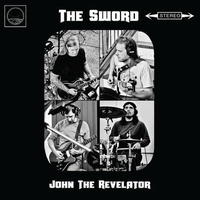 "The Sword - John The Revelator (7"" Single)"