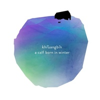 "Khruangbin ‎– A Calf Born In Winter  (7"" Vinyl Single)"