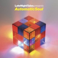 Various - LateNightTales Presents Automatic Soul  (Vinyl LP)