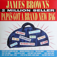 James Brown ‎– Papa's Got A Brand New Bag (Vinyl LP)