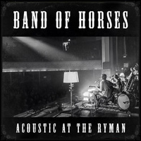 Band Of Horses ‎– Acoustic At The Ryman (Vinyl LP)