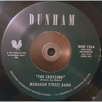 "Menahan Street Band - The Crossing / Everyday A Dream (Vinyl 7"")"