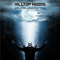 Hilltop Hoods - Walking Under Stars (Vinyl LP)