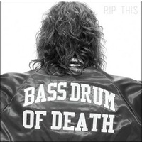 Bass Drum Of Death - Rip This (Vinyl LP)