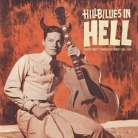 Various ‎– Hillbillies In Hell: Country Music's Tormented Testament (Vinyl LP)