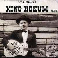 C.W. Stoneking - King Hokum (Vinyl LP)