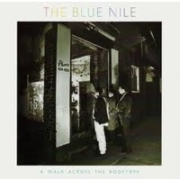 The Blue Nile - A Walk Across The Rooftops (Vinyl LP)