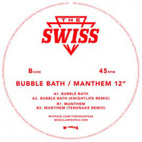 The Swiss ‎– Bubble Bath EP (Vinyl EP)