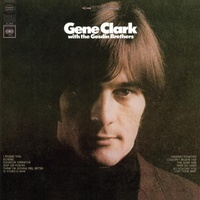 Gene Clark With The Gosdin Brothers - Gene Clark With The Gosdin Brothers (Vinyl LP)