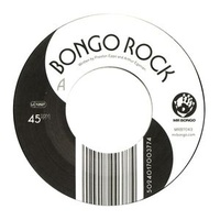 "Incredible Bongo Band, The - Bongo Rock (Vinyl 7"")"