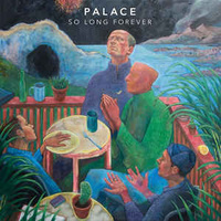 Palace ‎– So Long Forever (Vinyl LP)