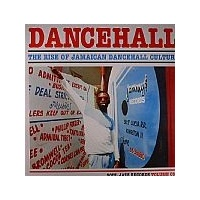 Various - Dancehall (The Rise Of Jamaican Dancehall Culture) (Volume One) (Vinyl LP)
