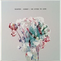 Sleater-Kinney - No Cities To Love (Vinyl LP)