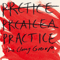The Clang Group ‎– Practice (Vinyl LP)