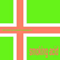 The Brian Jonestown Massacre ‎– Smoking Acid (Vinyl LP)