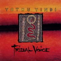 Yothu Yindi ‎– Tribal Voice (Vinyl LP)