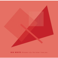 "Big White - Dinosaur City (Vinyl 7"")"