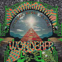 Sunbeam Sound Machine ‎– Wonderer (Vinyl LP)