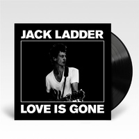Jack Ladder - Love In Gone (Vinyl LP)