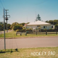 Hockey Dad - Dreamin' (Vinyl EP)